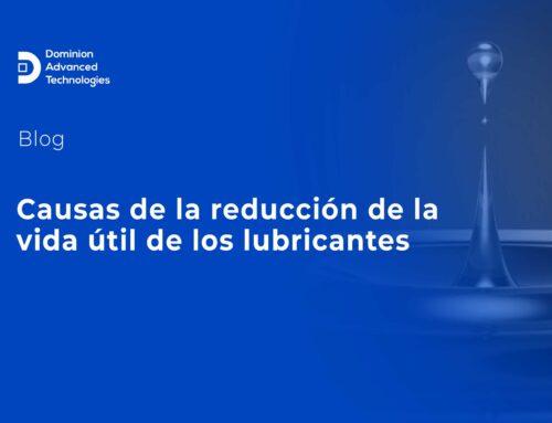 Causas de la reducción de la vida útil de los lubricantes