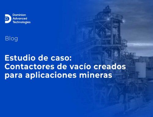 Contactores en vacío creados para aplicaciones mineras